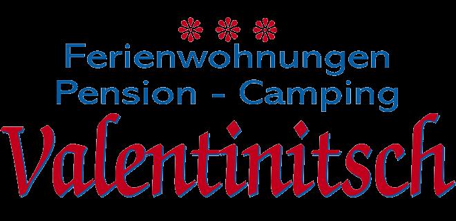 Valentinitsch - Pension, Camping, Ferienwohnungen